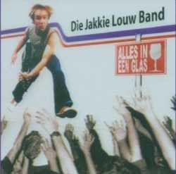 Louw, Jakkie / Band - Alles In Een Glas (CD)