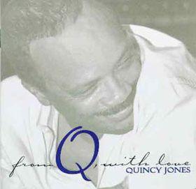 Quincy Jones - From Q With Love (CD)