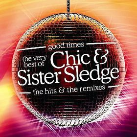 Chic & Sister Sledge - Good Times - Very Best Of Chic & Sister Sledge (CD)