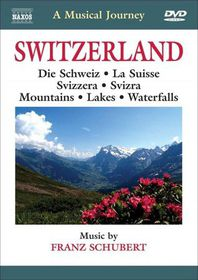Schubert:Musical Journey Switzerland - (Region 1 Import DVD)