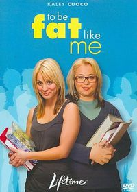 To Be Fat Like Me - (Region 1 Import DVD)