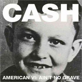 Johnny Cash - American VI - Ain't No Grave (Deluxe) (CD)