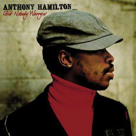 Hamilton Anthony - Ain't Nobody Worryin' (CD)
