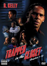 Kelly R - Trapped In The Closet (DVD)