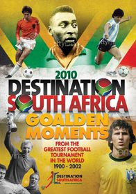 Destination South Africa 2010 - Golden Moments - (Import DVD)