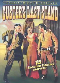 Custer's Last Stand:Chapters 1 15 - (Region 1 Import DVD)