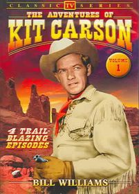 Adventures Of Kit Carson: Vol 1 - Classic TV - (Region 1 Import DVD)