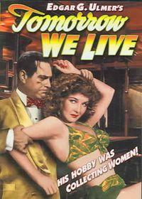 Tomorrow We Live - (Region 1 Import DVD)