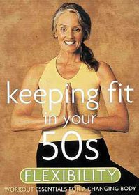 Keeping Fit in Your 50s:Flexibility - (Region 1 Import DVD)