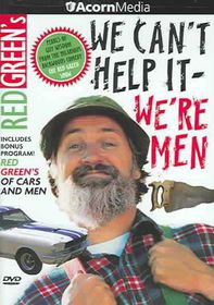 Red Green's We Can't Help It We're Men - (Region 1 Import DVD)