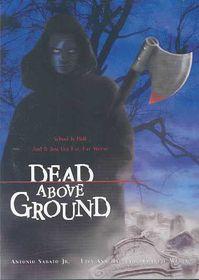 Dead Above Ground - (Region 1 Import DVD)
