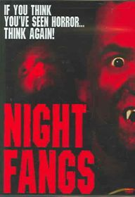 Night Fangs - (Region 1 Import DVD)