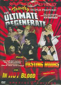 Ultimate Degenerate/Lusting Hours/in - (Region 1 Import DVD)