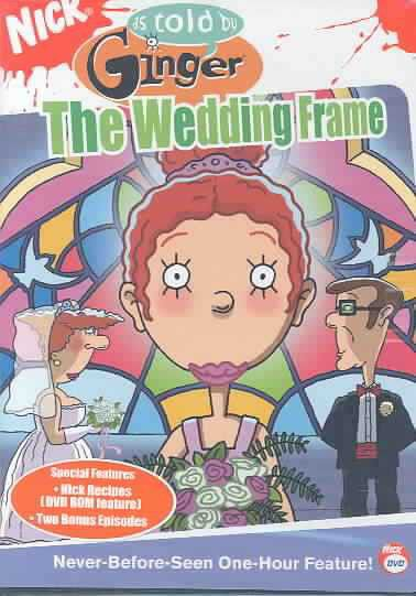 As Told By Ginger: The Wedding Frame - (region 1 Import Dvd) | Buy ...