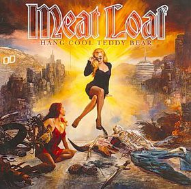 Meat Loaf - Hang Cool Teddy Bear (CD)