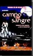Campo De Sangre (Field of Blood) - (Region 1 Import DVD)