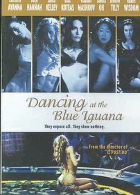 Dancing at the Blue Iguana - (Region 1 Import DVD)