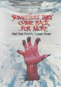 Sometimes They Come Back for More - (Region 1 Import DVD)