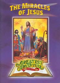 Greatest Adventures of the Bible: The Miracles of Jesus - (Region 1 Import DVD)