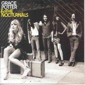 Grace Potter & the Nocturnals - (Import CD)
