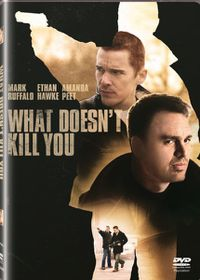 What Doesn't Kill You (2008)(DVD)