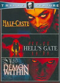 Half Caste/Demon Within/Hell's Gate 1 - (Region 1 Import DVD)