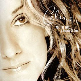 Celine Dion - All The Way - A Decade Of Song (CD)