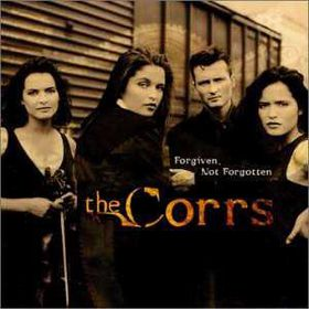 Corrs - Forgiven, Not Forgotten (CD)
