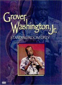 Grover Washington Jr. - Standing Room Only (DVD)