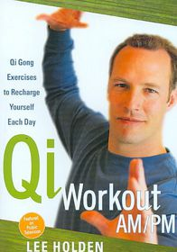 Lee Holden:Qi Workout Am/Pm - (Region 1 Import DVD)