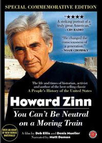 Howard Zinn:You Can't Be Neutral on a - (Region 1 Import DVD)