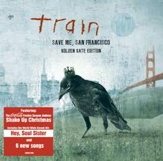 Train - Save Me, San Francisco - Golden Gate Edition (CD)