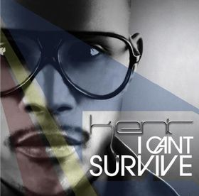 DJ Kent - I Can't Survive (CD) *END OF LINE