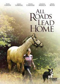 All Roads Lead Home (DVD)