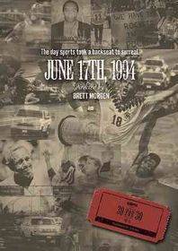 Espn Films 30 for 30:June 17th 1994 - (Region 1 Import DVD)