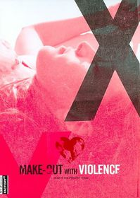 Make out with Violence - (Region 1 Import DVD)