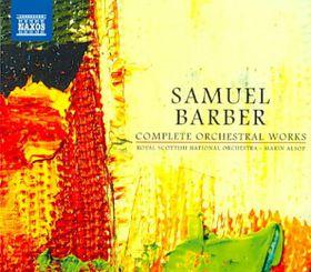 Barber: Complete Orchestral Works - Complete Orchestral Works (CD)