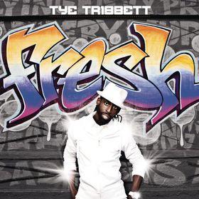 Tribbett Tye - Fresh (CD)