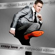 Michael Buble - Crazy Love - Hollywood Edition (CD)