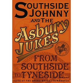 Southside Johnny and the Asbury Jukes: From Southside to Tyneside - (Import DVD)