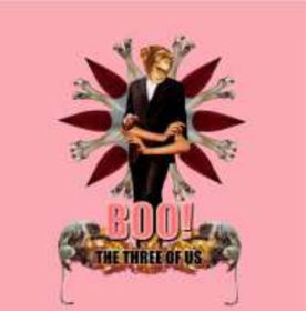 Boo! - The Three Of Us (CD)