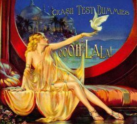 Crash Test Dummies - Oooh La La! (CD)