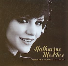 Mcphee, Katharine - Christmas Is A Time: To Say I Love You (CD)