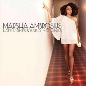 Ambrosius, Marsha - Late Nights & Early Mornings (CD)