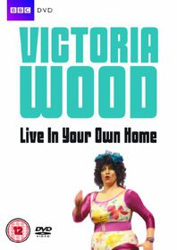 Victoria Wood: Live In Your Own Home - (Import DVD)