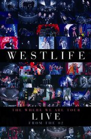 Westlife - The Where We Are Tour - Live At The O2 (DVD)