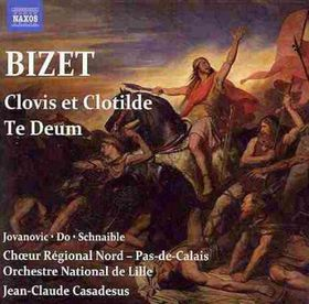 Bizet, Georges / Lille National Orch / Jovanovic - Clovis Et Clotilde: Te Deum (CD)