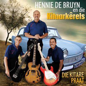 De Bruyn Hennie En Die Kitaarkerels - Die Kitare Praat (CD)