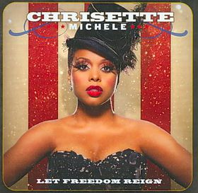 Michele, Chrisette - Let Freedom Reign (CD)