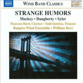 Mackey/daugherty/syler - Strange Humors (CD)